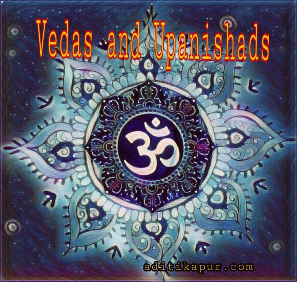 Vedas and Upanishads