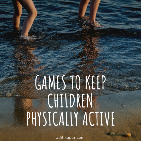 Games to keep Children Physically Active