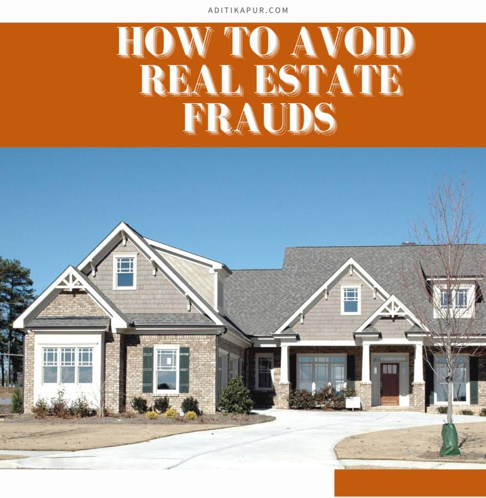 How to avoid REAL ESTATE Frauds