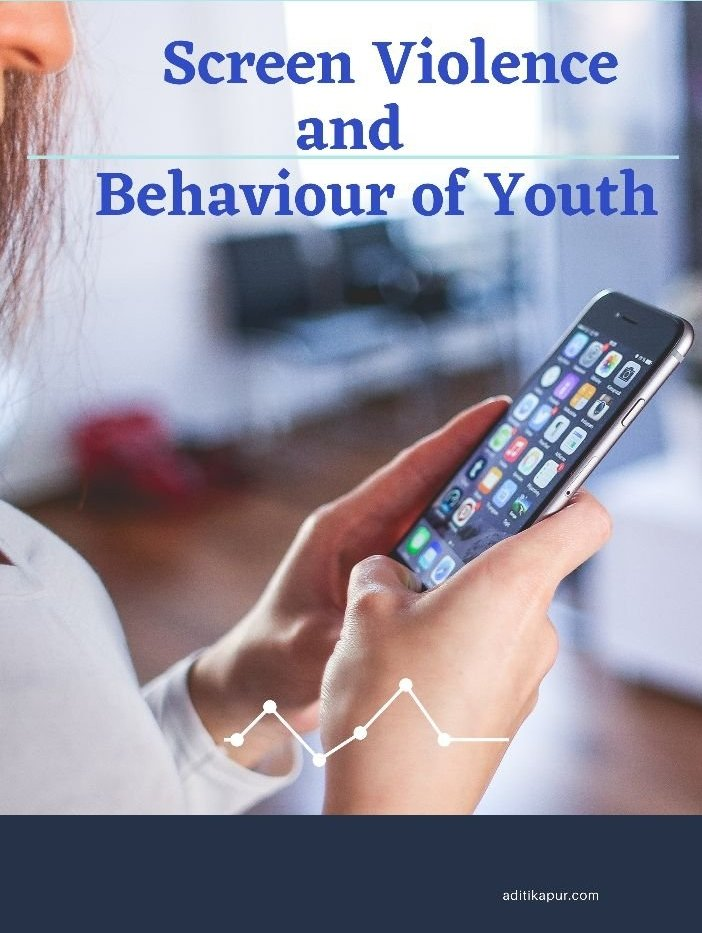 Screen Violence and Youth behaviour